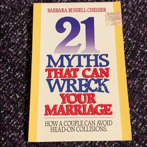 21 Myths That Can Wreck Your Marriage